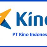 Lowongan Kerja Terbaru PT. Kino Indonesia Tbk Juni 2020